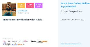 Mindfulness Meditation with Adele - Om & Bass Online Wellness & Joy  Festival by Om & Bass
