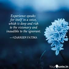 experience speaks for it quotes writings by zarreen fatima