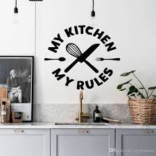 My Kitchen My Rules Wall Decal Kitchen Quote Vinyl Art Stickers Wallpaper Waterproof Home Decoration Living Room Murals Room Stickers For Kids Room Wall Decals From Joystickers 18 09 Dhgate Com
