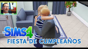 Fiesta De Cumpleanos Ep 2 Elpelao Alcero Los Sims 4 En