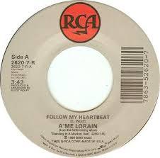 A'me Lorain – Follow My Heartbeat / Whole Wide World VG+ 7 ...