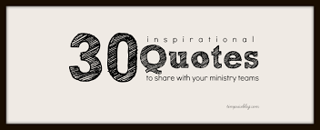 inspirational quotes to share your ministry teams tim