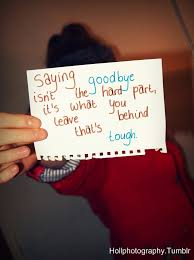 saying goodbye isn t the hard part break up quote