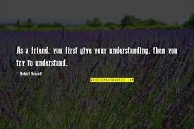 understanding and friendship quotes top famous quotes about