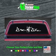 Line Life Lineman Rear Truck Decal Sticker Custom Sticker Shop