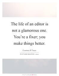 editor quotes editor sayings editor picture quotes page