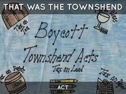 The Townshend Act by Mrs McKinnon