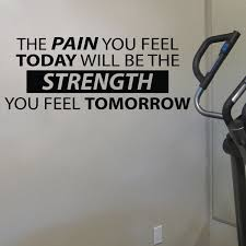The Pain You Feel Today Will Be The Strength You Feel Tomorrow Vinyl