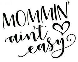 Custom Vinyl Car Decal Sticker Mom Life Mommin Aint Easy Mama Mother Love Mommy Ebay