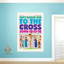 They Nailed Him To The Cross Wall Decal Creative For Kids