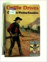 Cattles Drives: Charles Wesley Sanders: Books - Amazon.ca