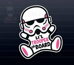 Baby Girl Stormtrooper On Board Decal Car Sticker Star Wars Funny Toddler Child Infant White Vinyl Car Decals Vinyl Toddler Humor Star Wars Humor