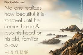 travel quote of the week on returning home returning home