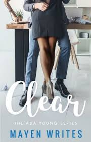 Clear: The Ada Young Series [BOOK ONE] - Clear: Chapter 5 - Wattpad