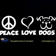 Peace Love Dogs Car Window Decal Sticker Pet Decals