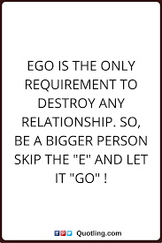 luxury quotes on ego and relationships allquotesideas