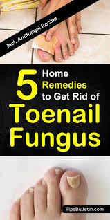 how to get rid of toenail fungus 5