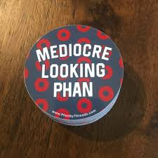 Phish Mediocre Looking Phan 3 Sticker Phunky Threads