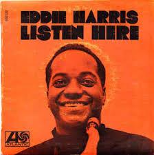 Eddie Harris - Listen Here (1968, Vinyl) | Discogs