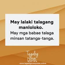 lalaki talagang manloloko mga tagalog love quotes
