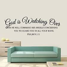 Amazon Com Removable Vinyl Wall Stickers Mural Decal Art Home Decor God Is Watching Over For He Will Command His Angels Concerning You To Guard You In All Your Ways Psalm 91 11 For