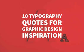 top typography quotes for graphic design inspiration