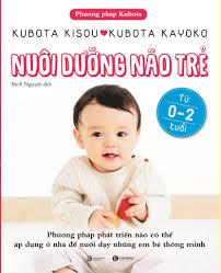 Nuôi dưỡng não trẻ từ 0 -2 tuổi - Thái Hà Books