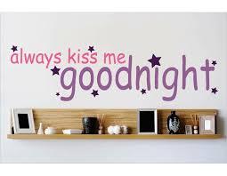 Design With Vinyl Always Kiss Me Goodnight Wall Decal Wayfair