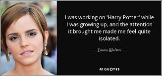 emma watson quote i was working on harry potter while i was