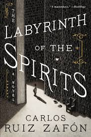 The Labyrinth of the Spirits eBook by Carlos Ruiz Zafon ...