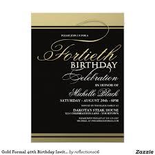 Gold Formal 40th Birthday Invitations Invitaciones De Cumpleanos