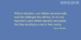 quotes and wishes nelson mandela out education