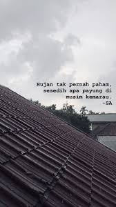 kata hujan ☔ kata kata indah kutipan hidup kutipan terbaik