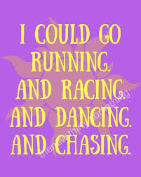 tangled rapunzel quote disney quote running and racing quote