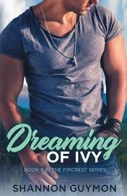 Dreaming of Ivy (Love and Flowers Trilogy, #2) by Shannon Guymon