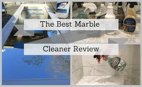 ers guide to the best marble cleaner