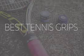 10 best tennis grips tape overgrip
