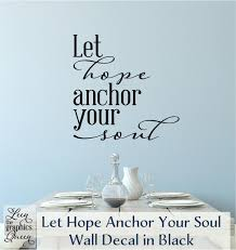 Let Hope Anchor Your Soul Hope Anchors Collection Leen The Graphics Queen