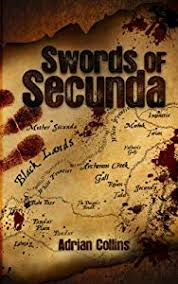 Swords of Secunda - Kindle edition by Collins, Adrian. Literature & Fiction  Kindle eBooks @ Amazon.com.