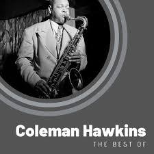 Coleman Hawkins - The Best of Coleman Hawkins - KKBOX
