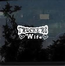 Truckers Wife Decal Sticker Custom Sticker Shop