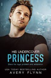 His Undercover Princess by Flynn, Avery (ebook)