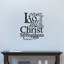 I Can Do All Things Through Christ Who Strengthens Me Wall Decal Quote Christian Quotes Wall Quotes Wall Sayings Primedecals
