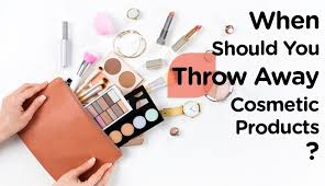 throw away the cosmetic s