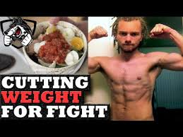 how to cut weight fast for fighting