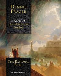 the rational bible exodus dennis prager