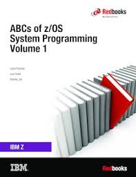 abcs of ibm z os system programming