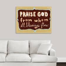 Greatbigcanvas Praise God By Peter Horjus Canvas Wall Art 2257450 24 40x30 The Home Depot
