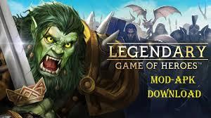 Legendary Game of Heroes Mod APK Download