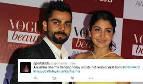 tweets on virat kohli floods twitter on anushka sharma s birthday